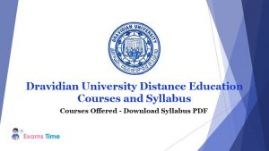 Dravidian University Distance Education Courses and Syllabus - Courses Offered - Download Syllabus PDF