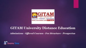 GITAM University Distance Education - Admissions - Offered Courses - Fee Structure - Prospectus