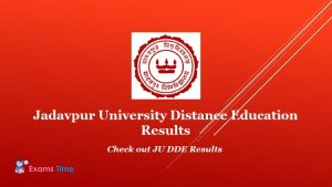 Jadavpur University Distance Education Results - Check out JU DDE Results