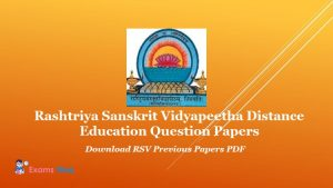 Rashtriya Sanskrit Vidyapeetha Distance Education Question Papers - Download RSV Previous Papers PDF