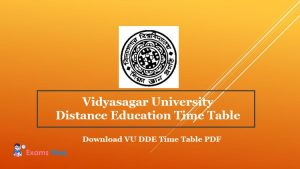 Vidyasagar University Distance Education Time Table - Download VU DDE Time Table PDF