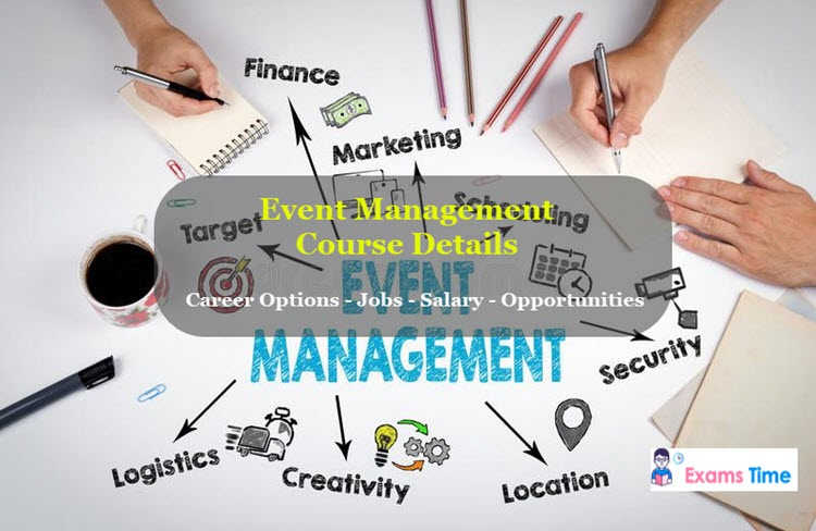 Event Management Course Details - Career Options - Jobs - Salary - Opportunities