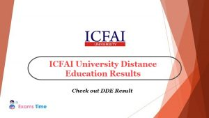 ICFAI University Distance Education Results - Check out DDE Result