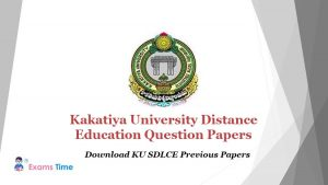Kakatiya University Distance Education Question Papers - Download KU SDLCE Previous Papers