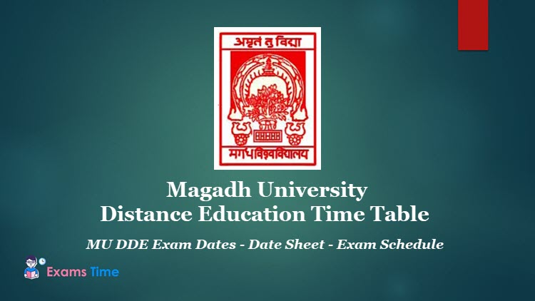 Magadh University Distance Education Time Table - MU DDE Exam Dates - Date Sheet - Exam Schedule