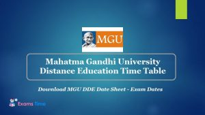 Mahatma Gandhi University Distance Education Time Table - Download MGU DDE Date Sheet - Exam Dates
