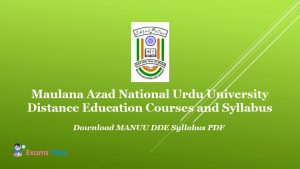 Maulana Azad National Urdu University Distance Education Courses and Syllabus - Download MANUU DDE Syllabus PDF