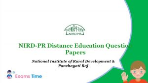 NIRD-PR Distance Education Question Papers - National Institute of Rural Development & Panchayati Raj
