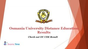 Osmania University Distance Education Results - Check out OU CDE Result