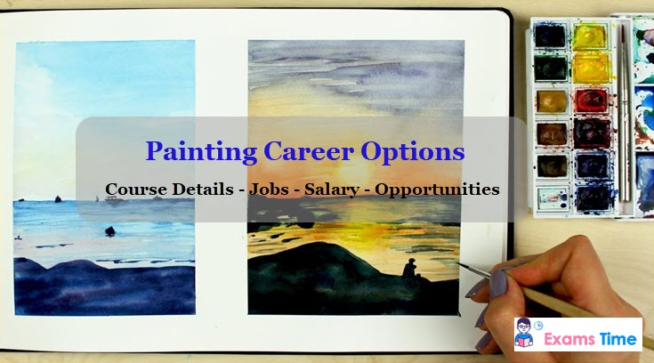 Painter Career Options - Course Details - Jobs - Salary - Opportunities