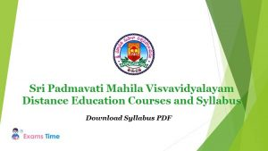 Sri Padmavati Mahila Visvavidyalayam Distance Education Courses and Syllabus - Download Syllabus PDF