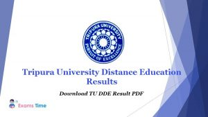 Tripura University Distance Education Results - Download TU DDE Result PDF
