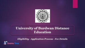 University of Burdwan Distance Education - Eligibility - Application Process - Fee Details