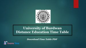 University of Burdwan Distance Education Time Table - Download Time Table PDF