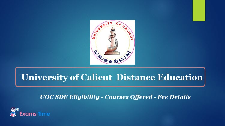 University of Calicut Distance Education - UOC SDE Eligibility - Courses Offered - Fee Details