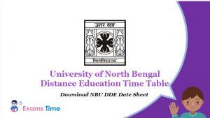 University of North Bengal Distance Education Time Table - Download NBU DDE Date Sheet