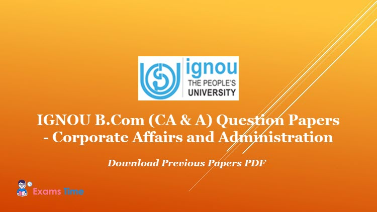 IGNOU B.Com CA & A Question Papers - Download Previous Papers PDF