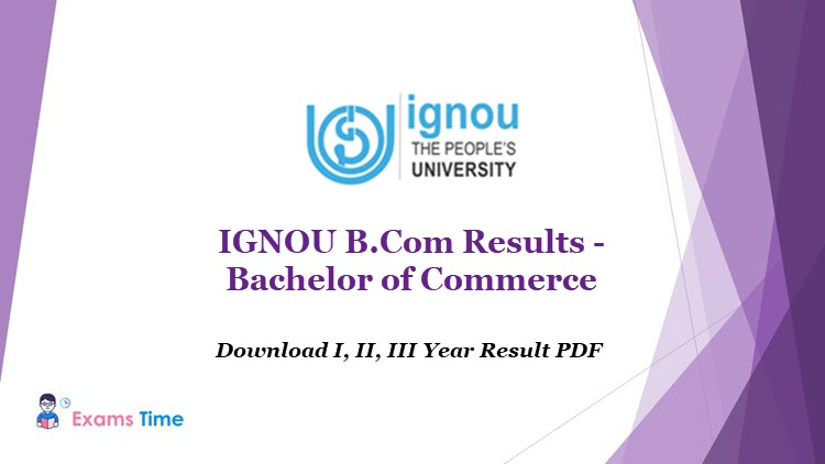 IGNOU B.Com Results - Download I, II, III Year Result PDF - Bachelor of Commerce