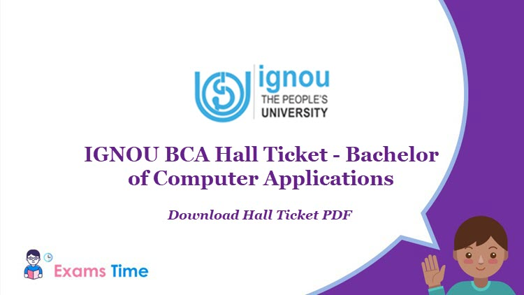 IGNOU BCA Hall Ticket - Bachelor of Computer Applications - Download Hall Ticket PDF