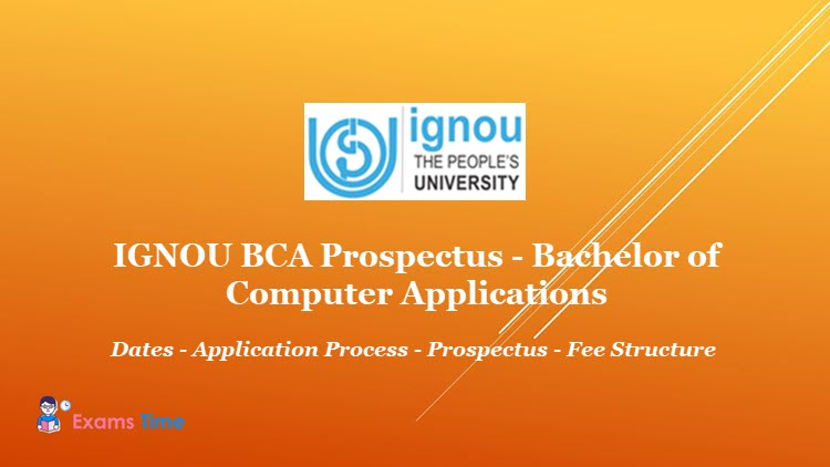 Ignou Bca Prospectus 2019 Bachelor Of Computer Applications Exams Time
