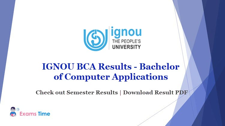 IGNOU BCA Results - Bachelor of Computer Applicatons - Check out Semester Results - Download Result PDF
