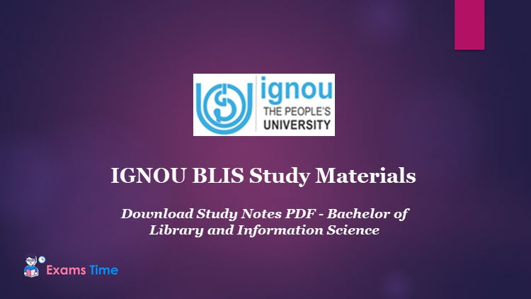 IGNOU BLIS Study Materials - Download Study Notes PDF - Bachelor of Library and Information Science