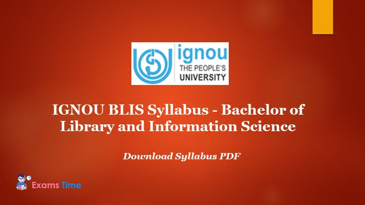 IGNOU BLIS Syllabus - Bachelor of Library and Information Science - Download Syllabus PDF