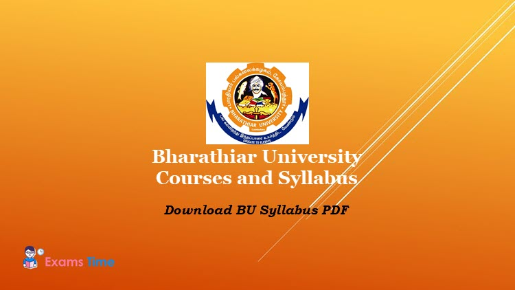 Bharathiar University Courses And Syllabus 2020 Download Syllabus Of University Departments Affiliated Colleges Distance Education Courses Exams Time