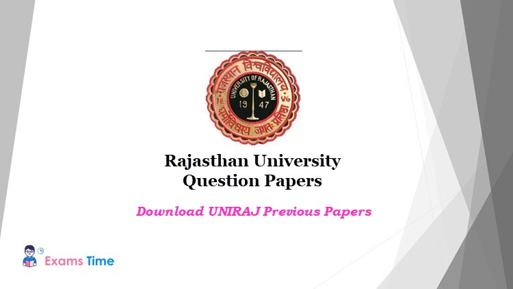 Rajasthan University Question Papers 2019 Download Previous Year Question Paper Pdf Exams Time