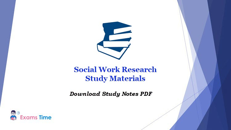 Social Work Research Study Materials 2020 Download Msw E Books Pdf Imp Questions Exams Time